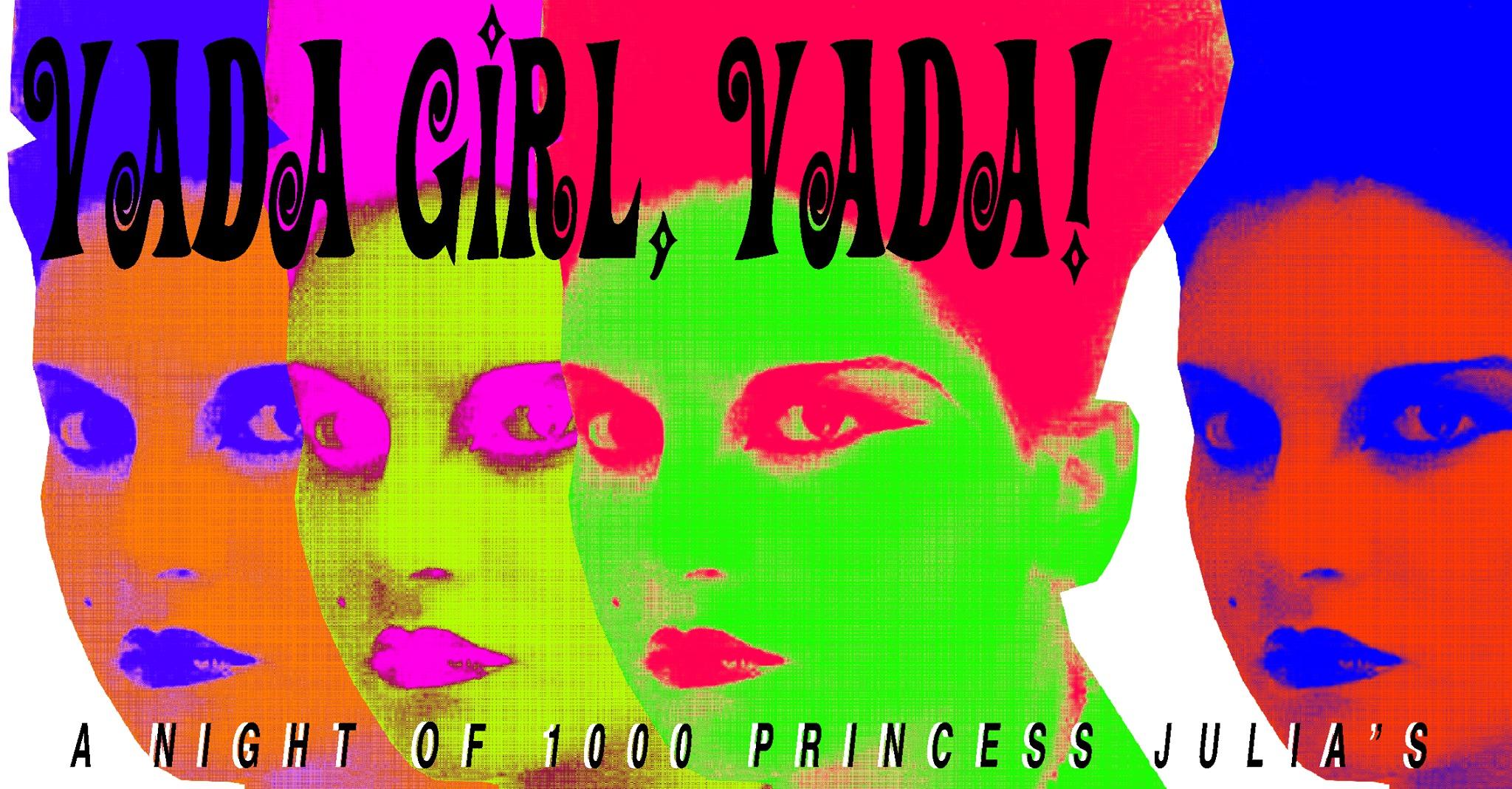 Night of 1000 Princess Julias – at The Cause!