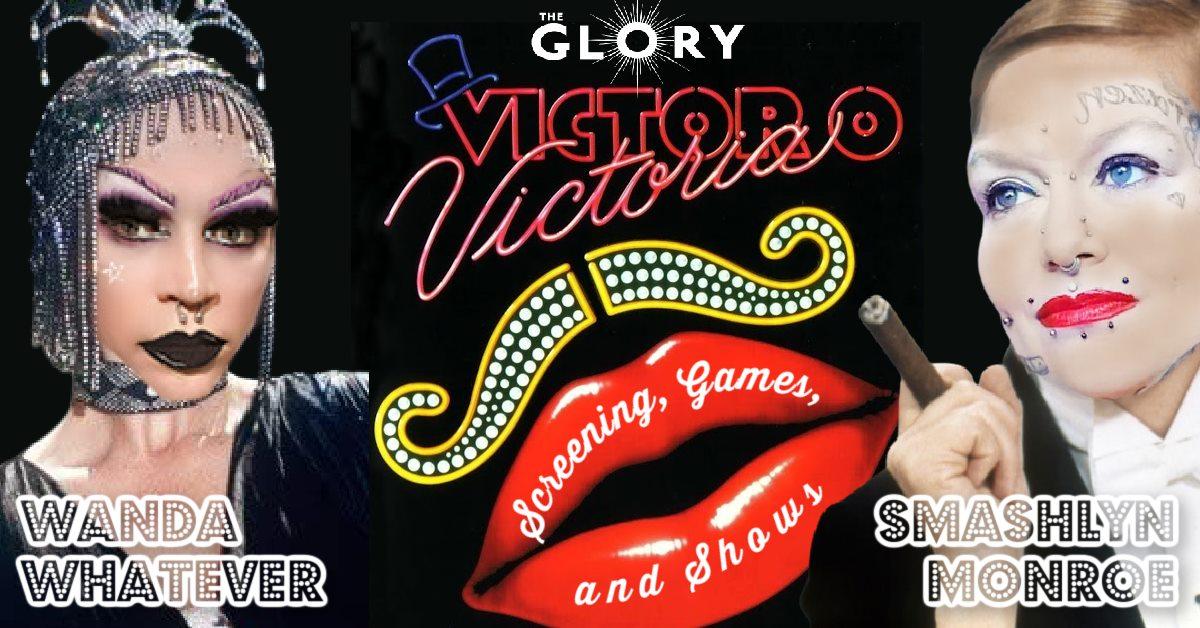 Victor/Victoria Screening with Smashlyn Monroe & Wanda Whatever