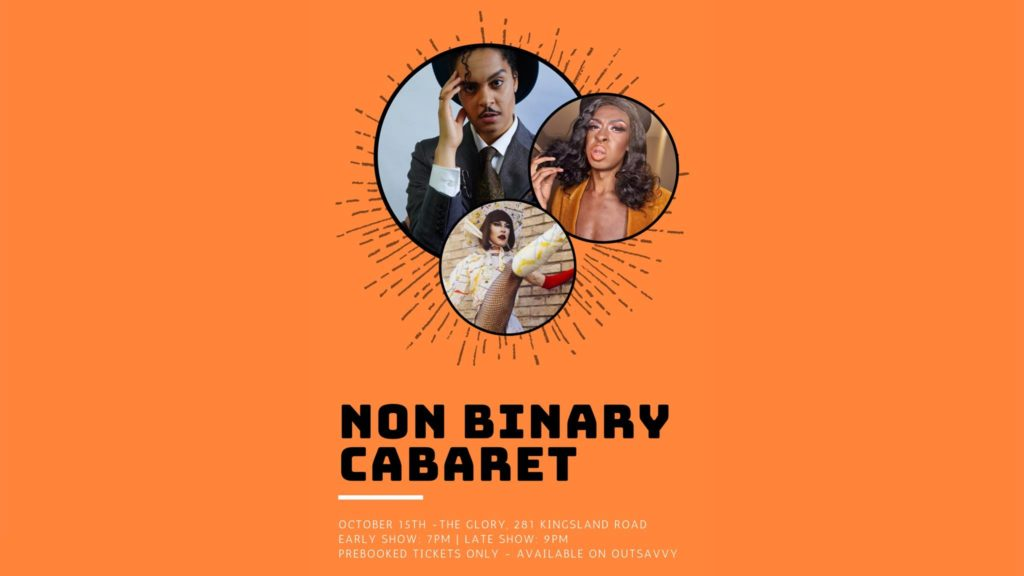 non binary cabaret at the glory