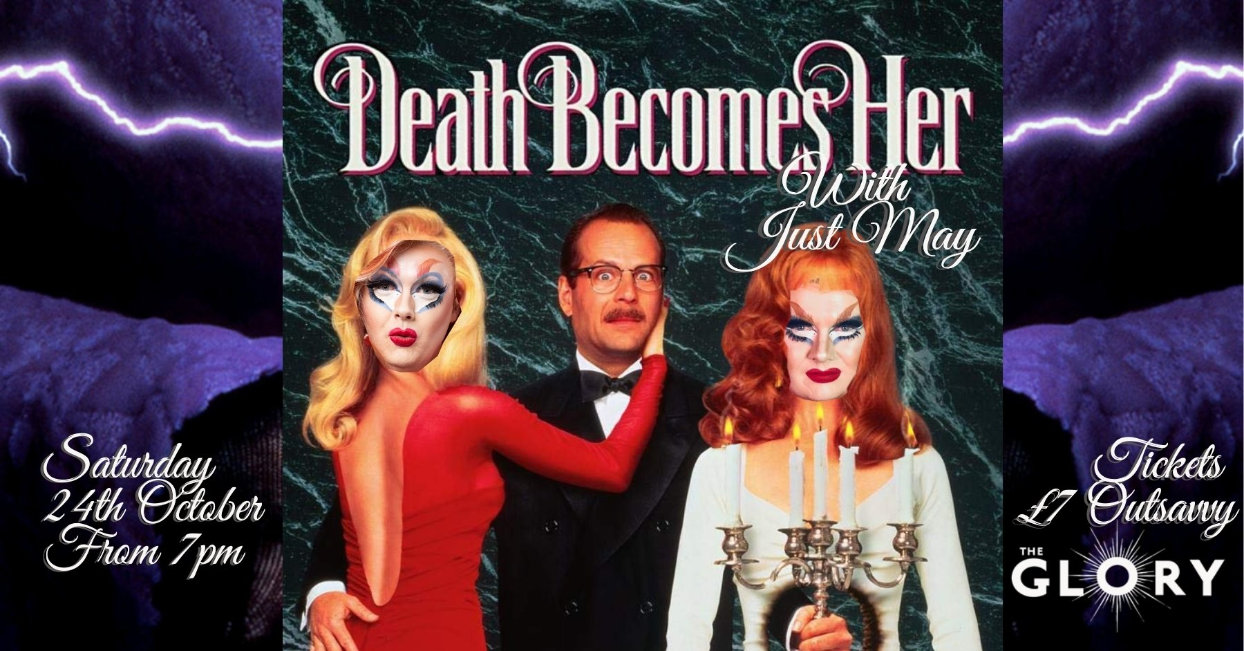 Just May presents Death Becomes Her