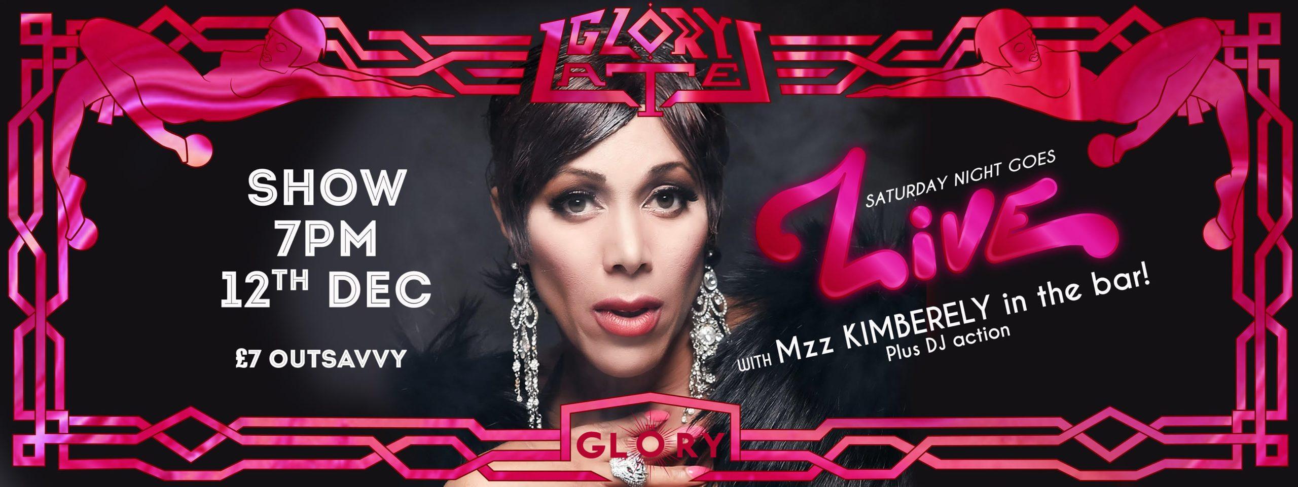 Glory Lates with Mzz Kimberley
