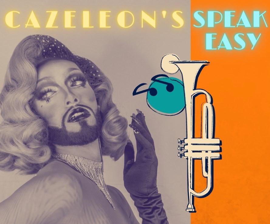 Cazeleon's Speakeasy!