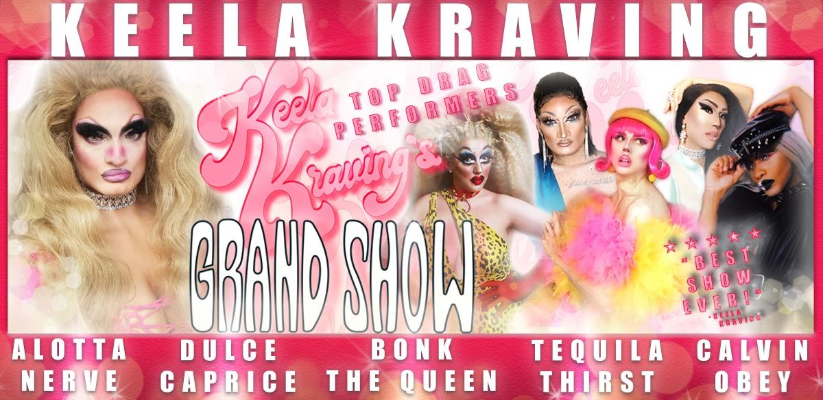 Keela Kraving's Grand Show