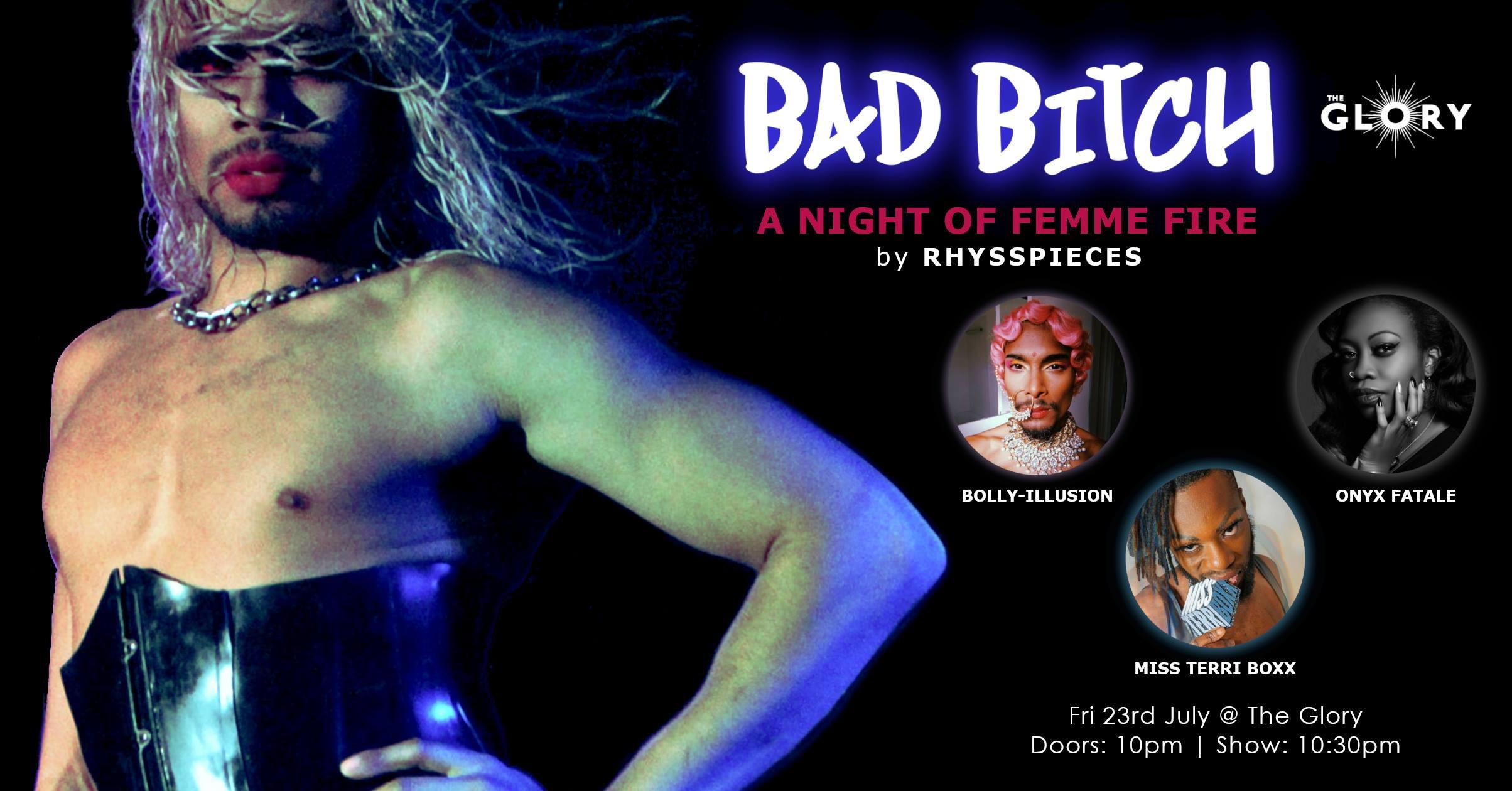 Bad Bitch – A Night of Femme Fire