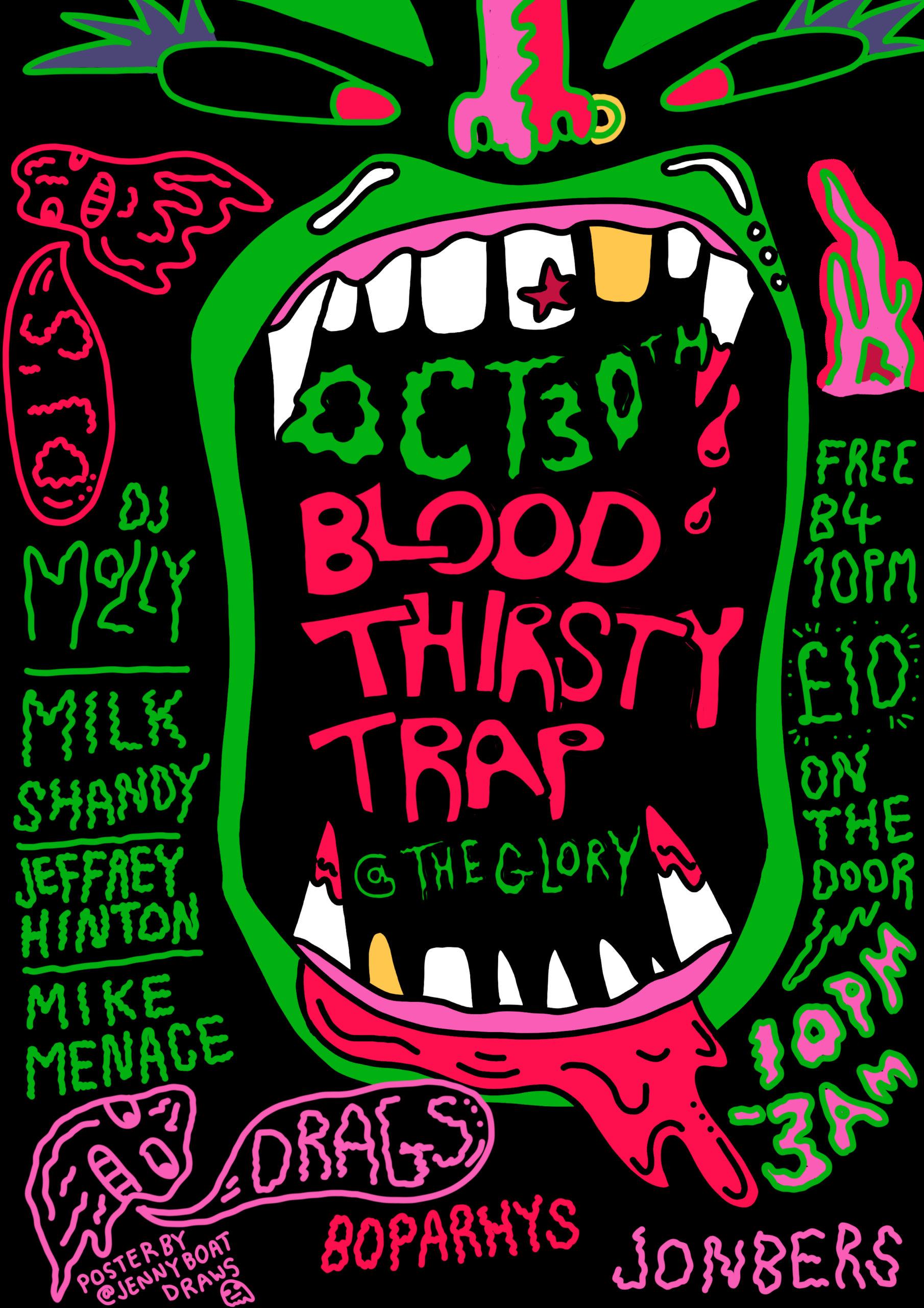 Blood Thirsty Trap