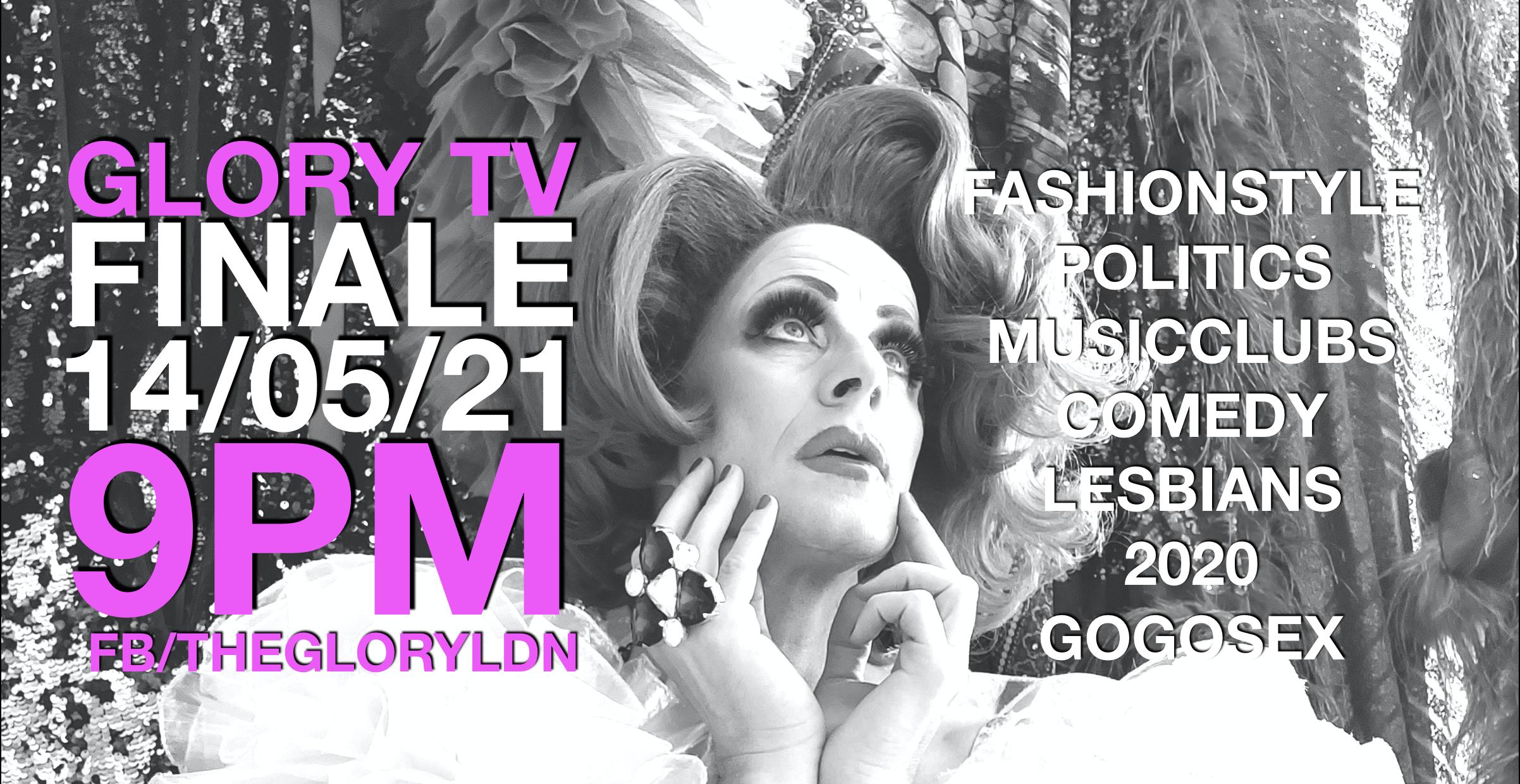 Glory TV – Finale (Live Stream)