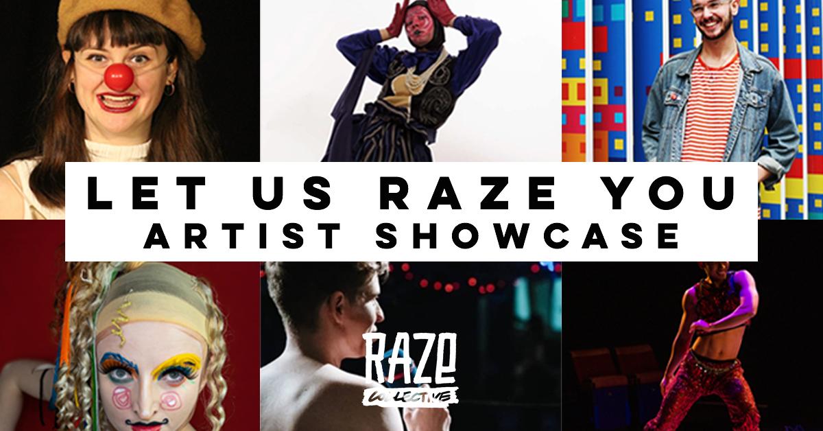 Let Us Raze you – artist showcase