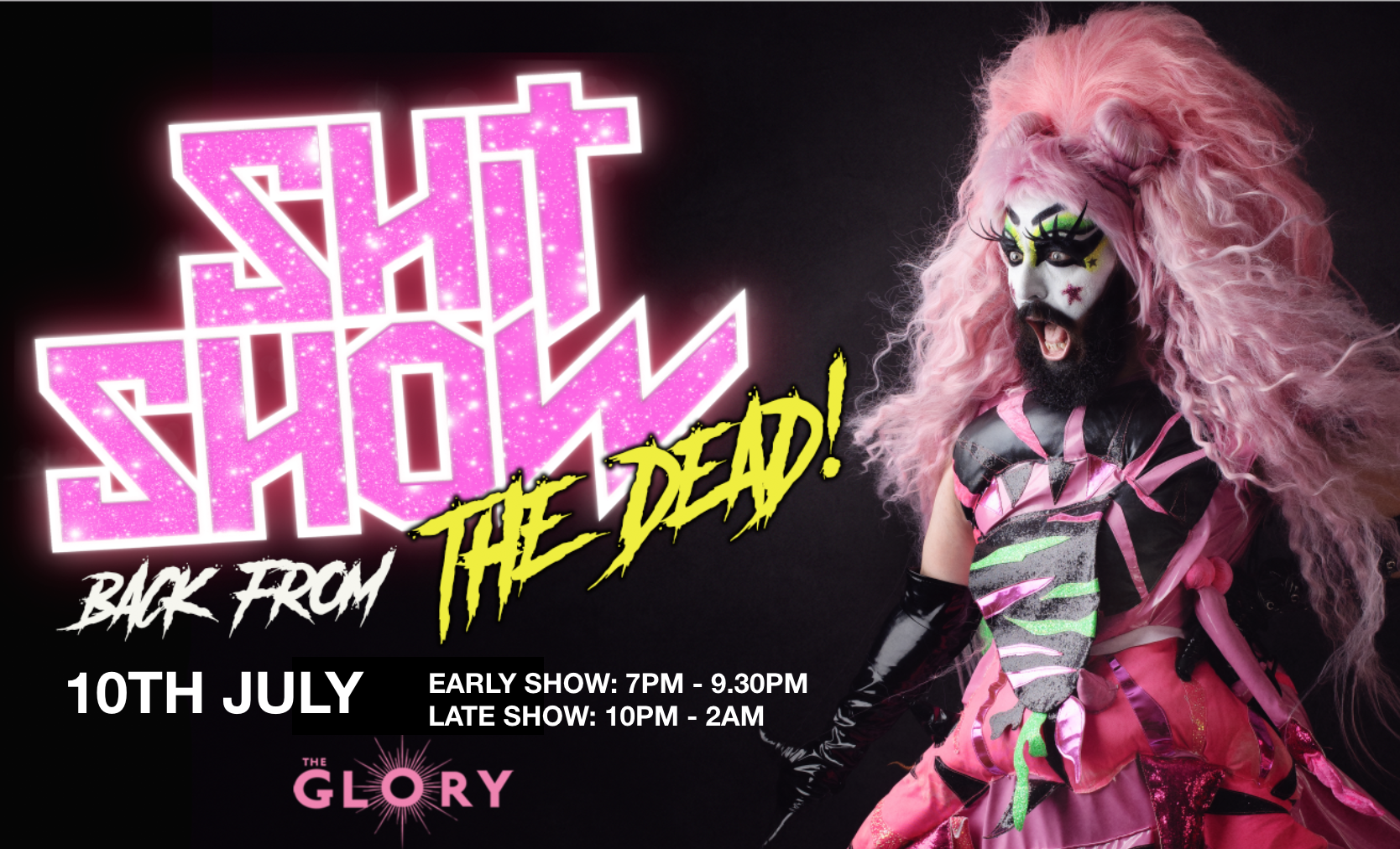 Shit Show: Back From The Dead! Early & Late Shows