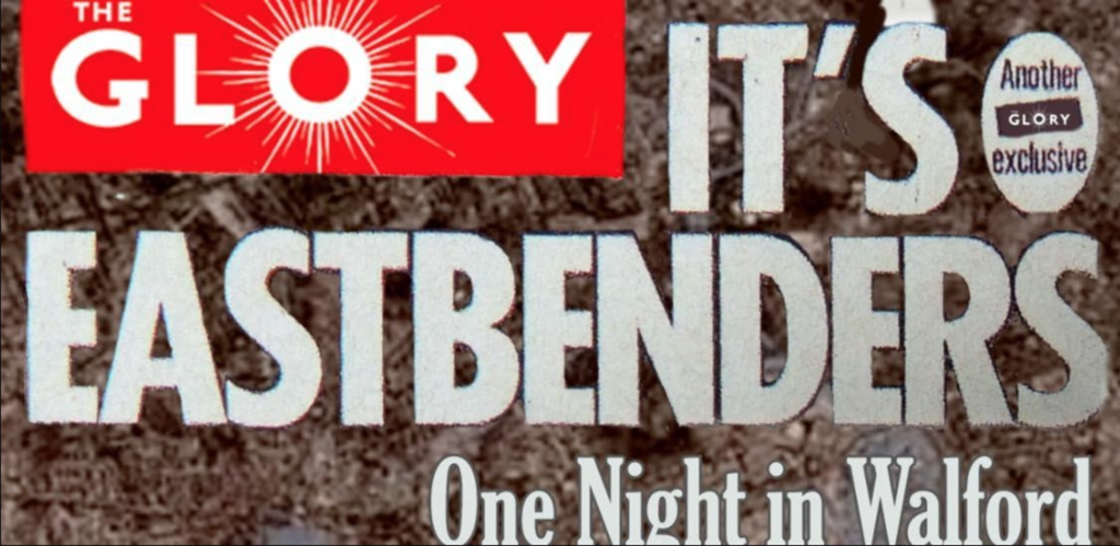 eastbenders at the glory