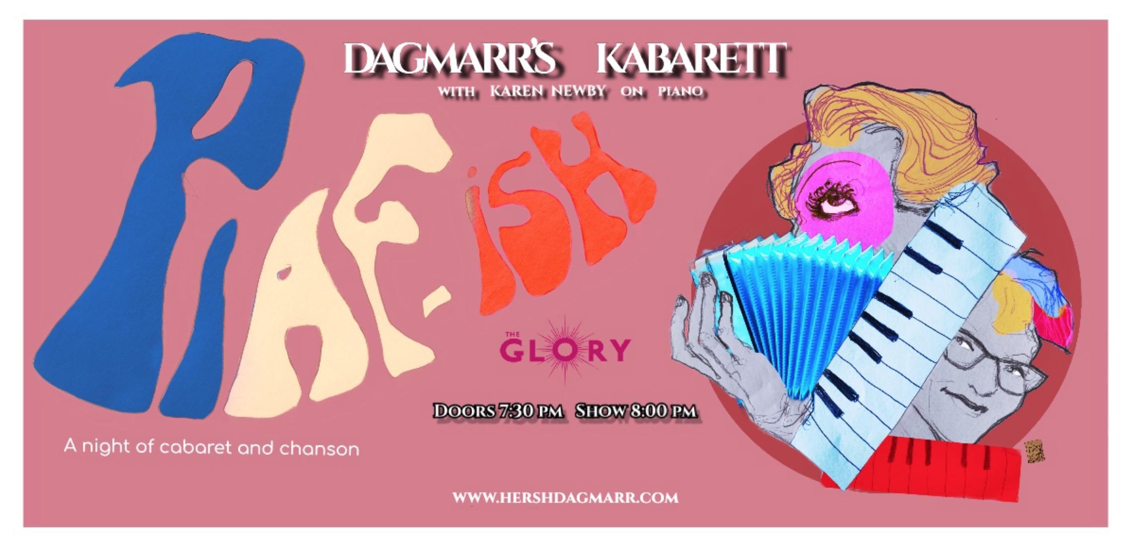 Dagmarr's Kabarett – 'Piaf-ish'